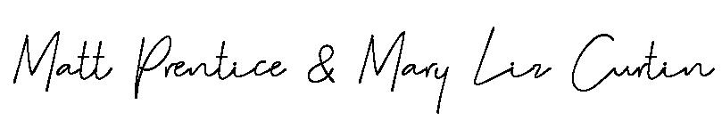 Mark Prentice & Mary Liz Curtin